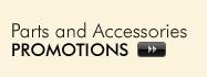 Parts & Accessories Promotions